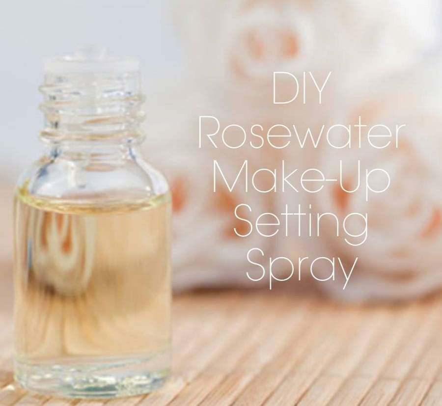 Diy Rosewater Make Up Setting Spray Rose Water Setting Spray