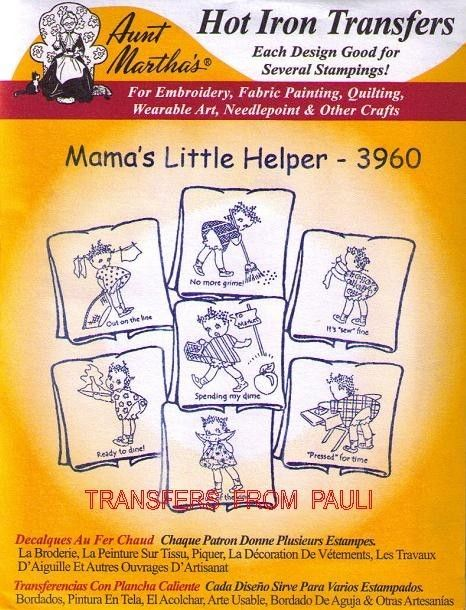 Mama S Little Helper Aunt Martha S Embroidery Transfer