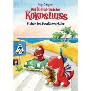 Der Kleine Drache Kokosnuss Sicher Im Strassenverkehr Spiel Und Spass Fur Die Schultute Amazon De Drache Kokosnuss Der Kleine Drache Kokosnuss Kokosnuss