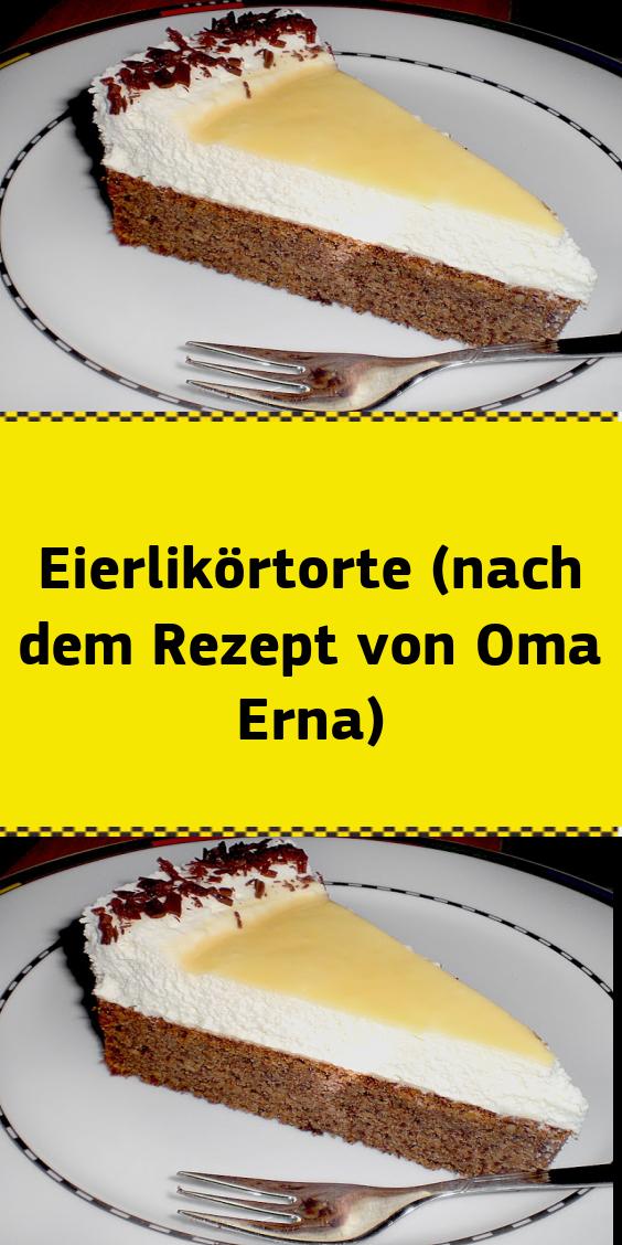 Eierlikörtorte (nach dem Rezept von Oma Erna) – NUR FÜR DICH