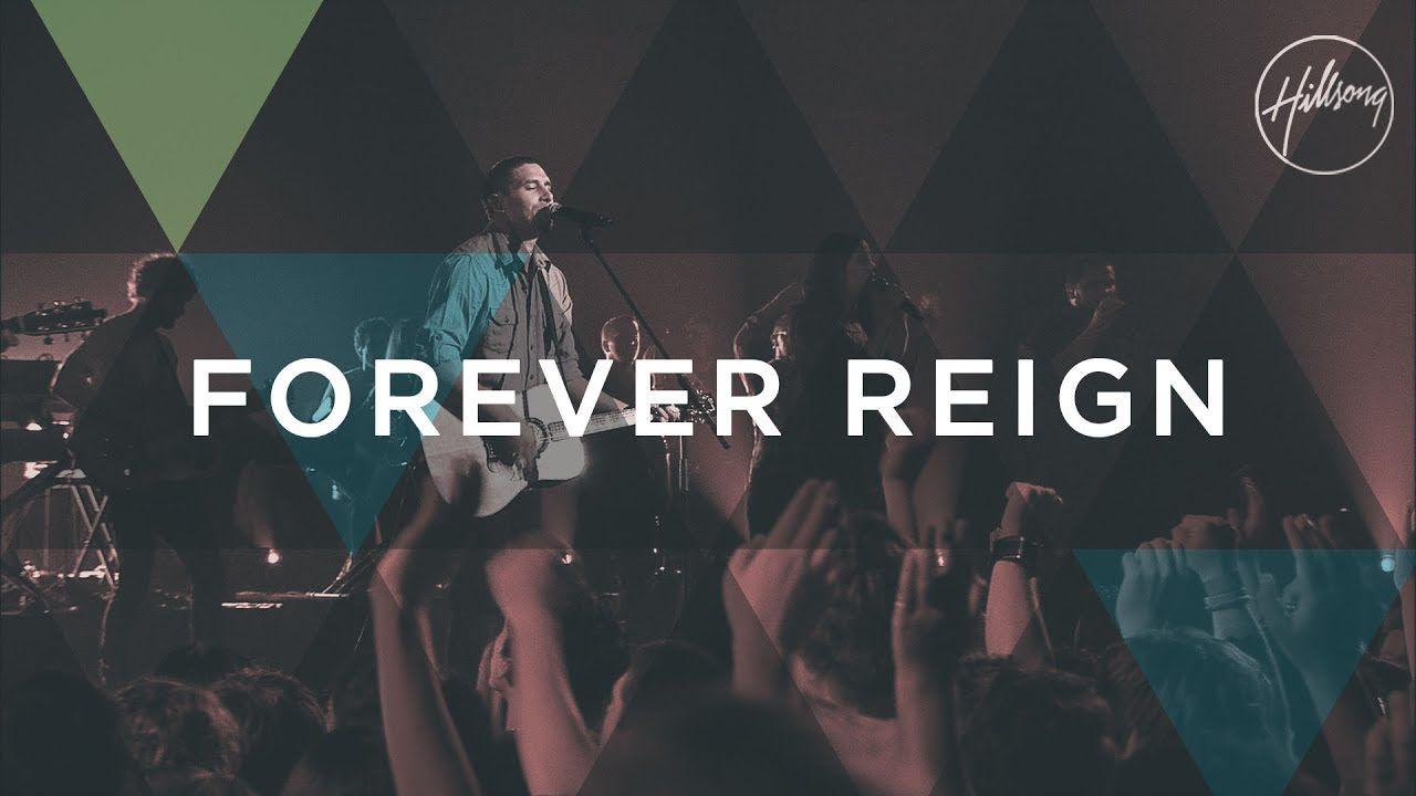 Forever Reign Hillsong Worship Morningmotivation Staypositive