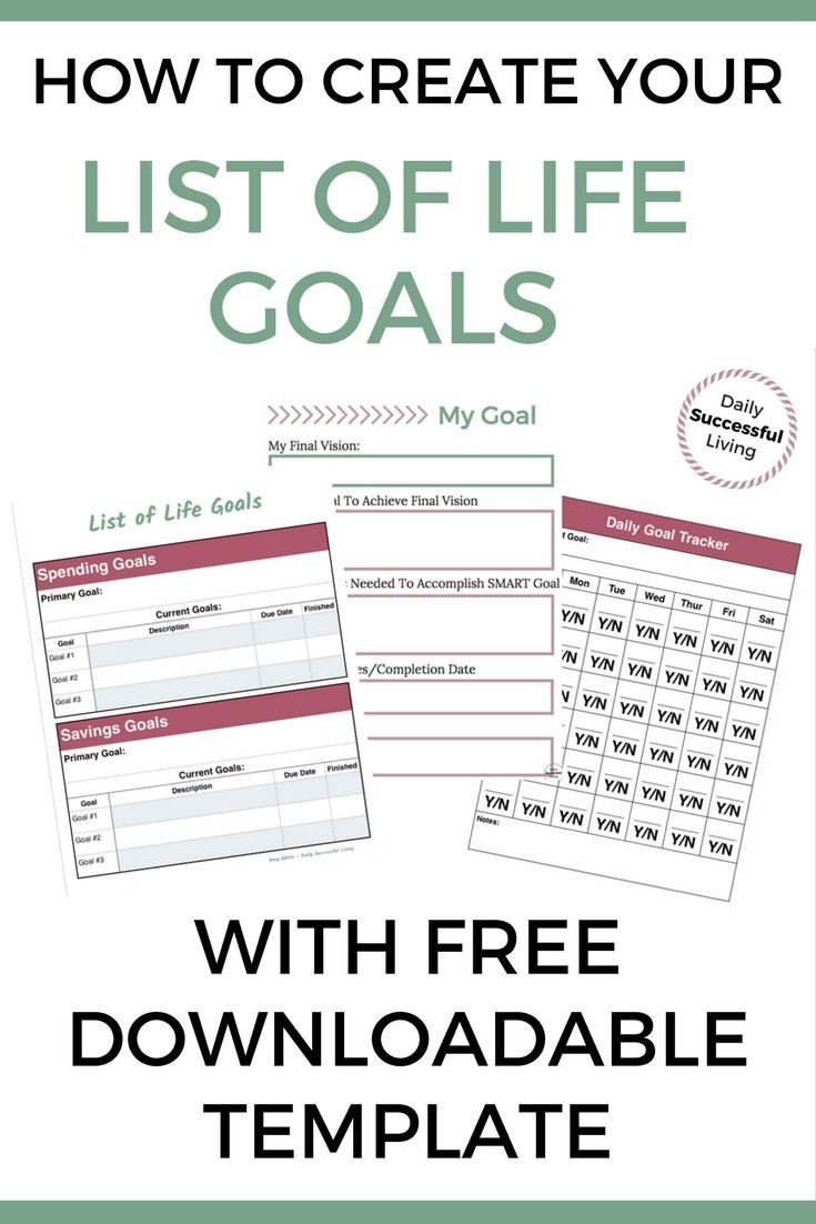 How To Create Your Top Goals In Life Personal Finance The Basics