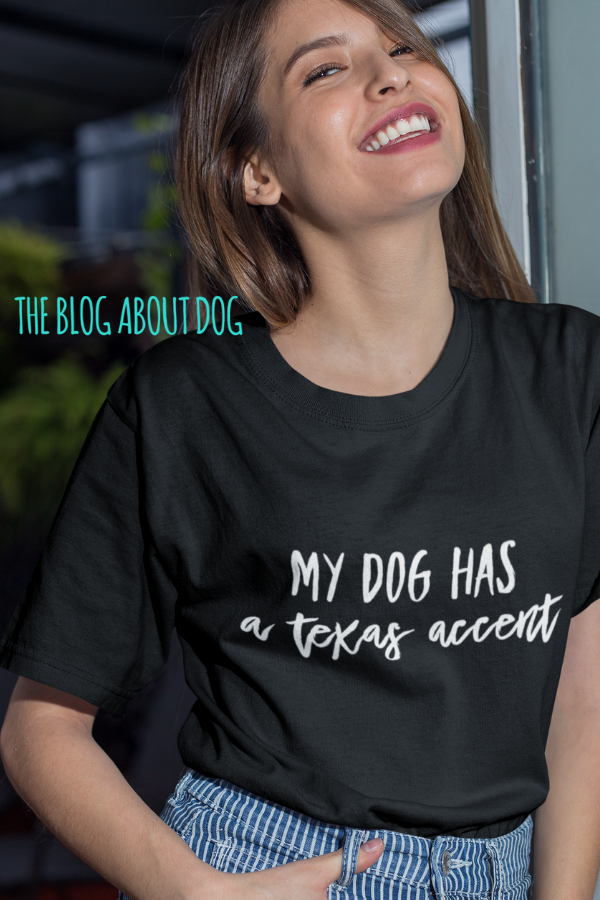20e04d76c20a01 My Dog Has a Texas Accent
