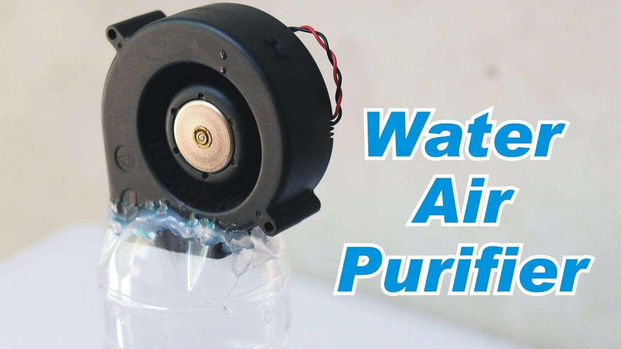 How to Make Water Based Air Purifier - Homemade Air ...