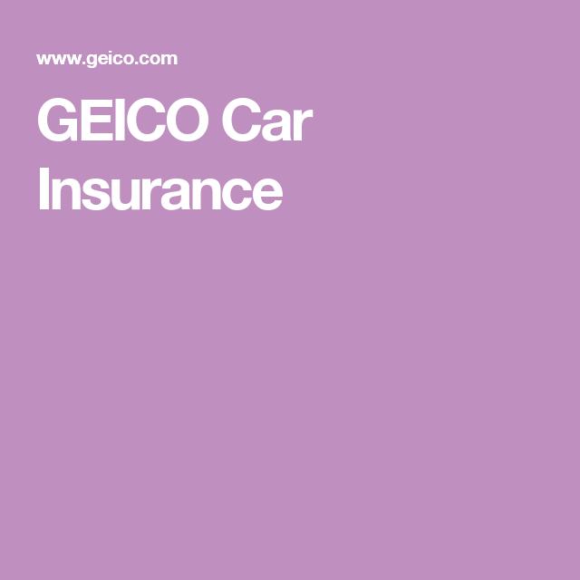 GEICO Car Insurance | Geico car insurance, Car insurance ...