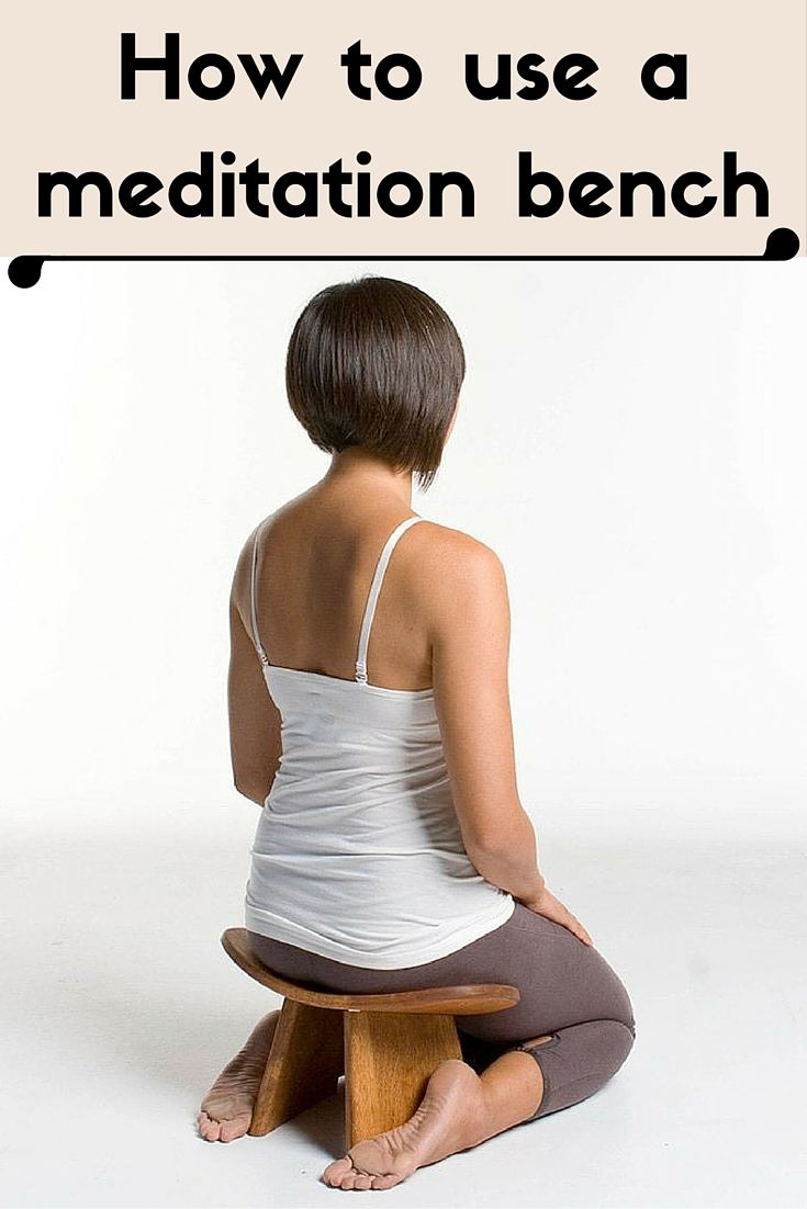 the basics of how to use a meditation bench for kneeling