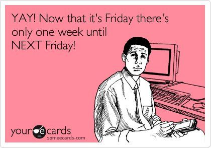 Its friday ecards