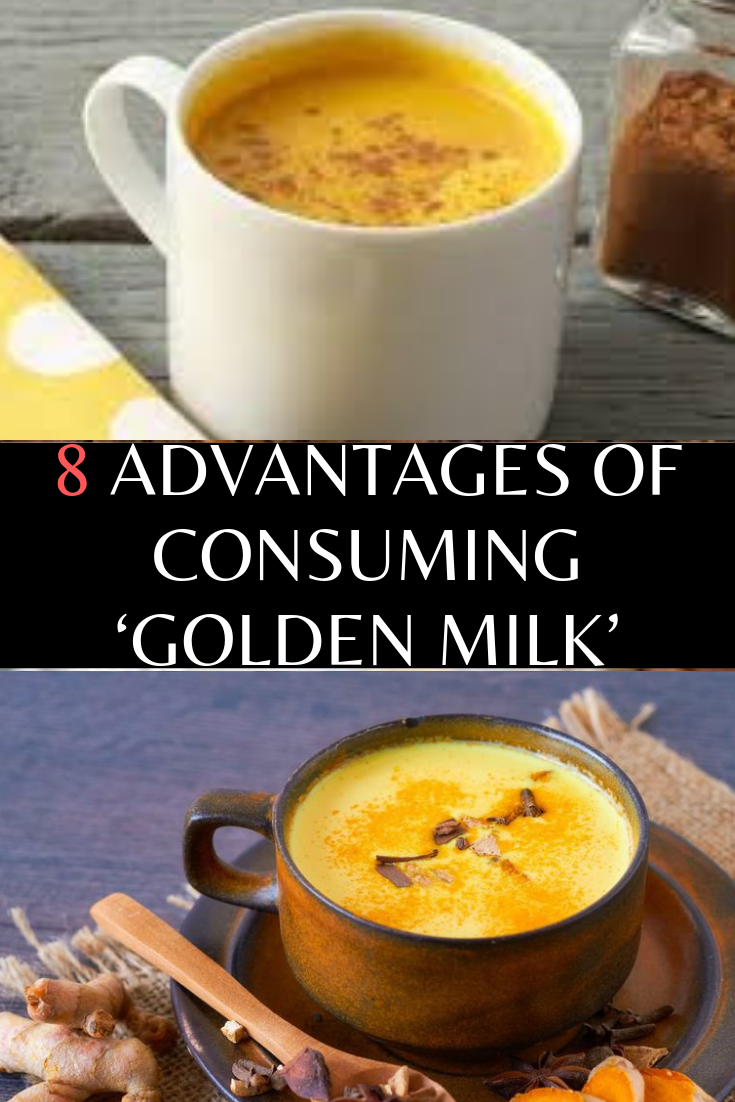 8 Advantages of Golden Milk Golden milk, But first