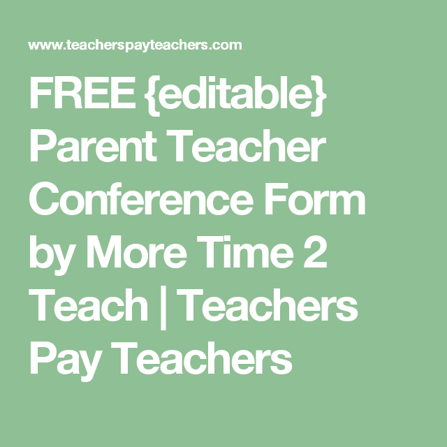 Free Editable Parent Teacher Conference Form By More Time