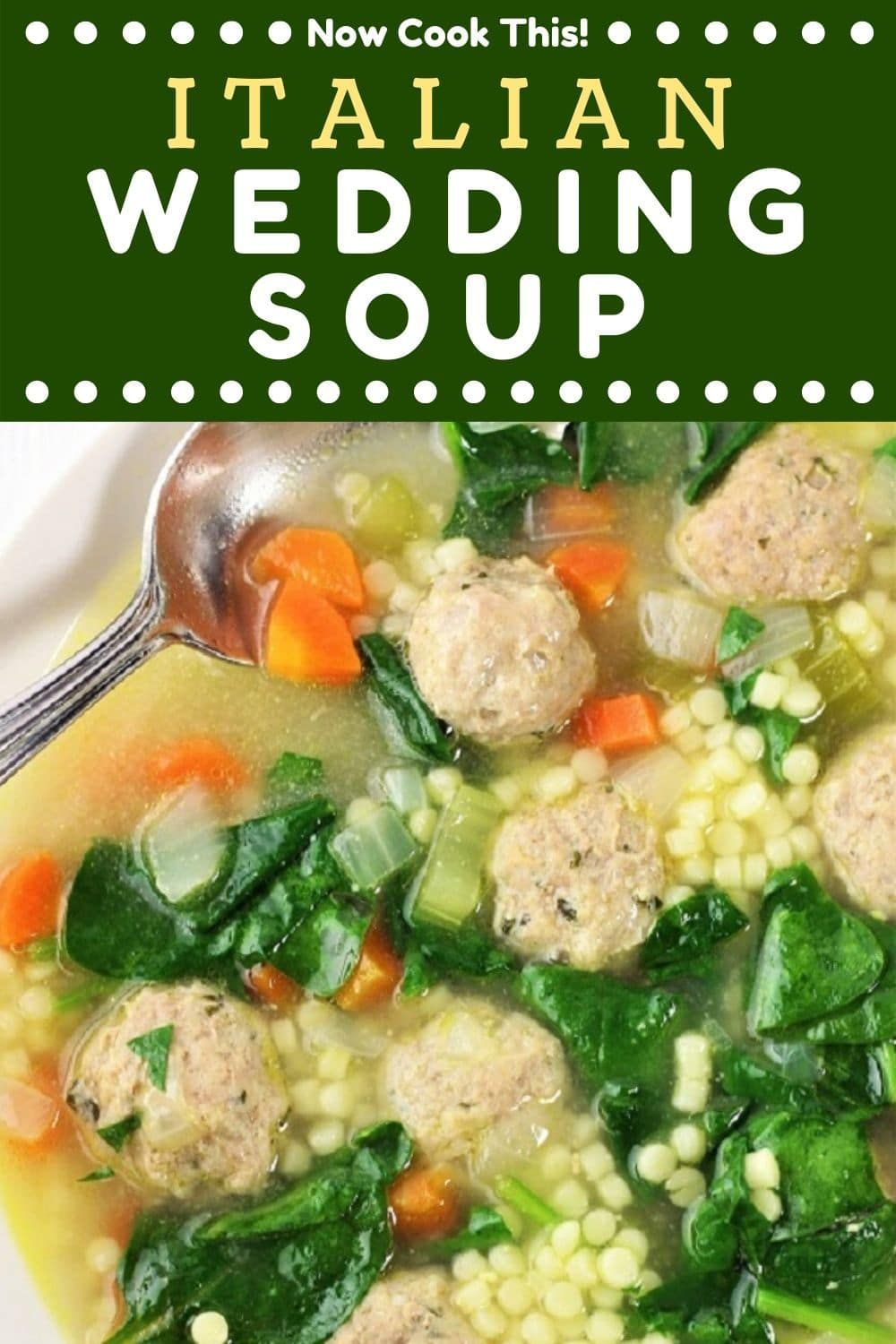 Italian Wedding Soup Now Cook This Recipe In 2020 Italian Wedding Soup Wedding Soup Cooking