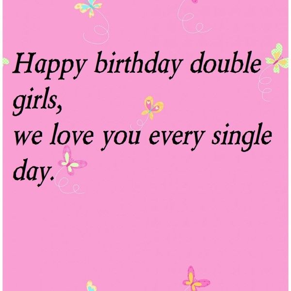 happy birthday wishes for twin sister page quote lovely twins – Twin Sister Birthday Card