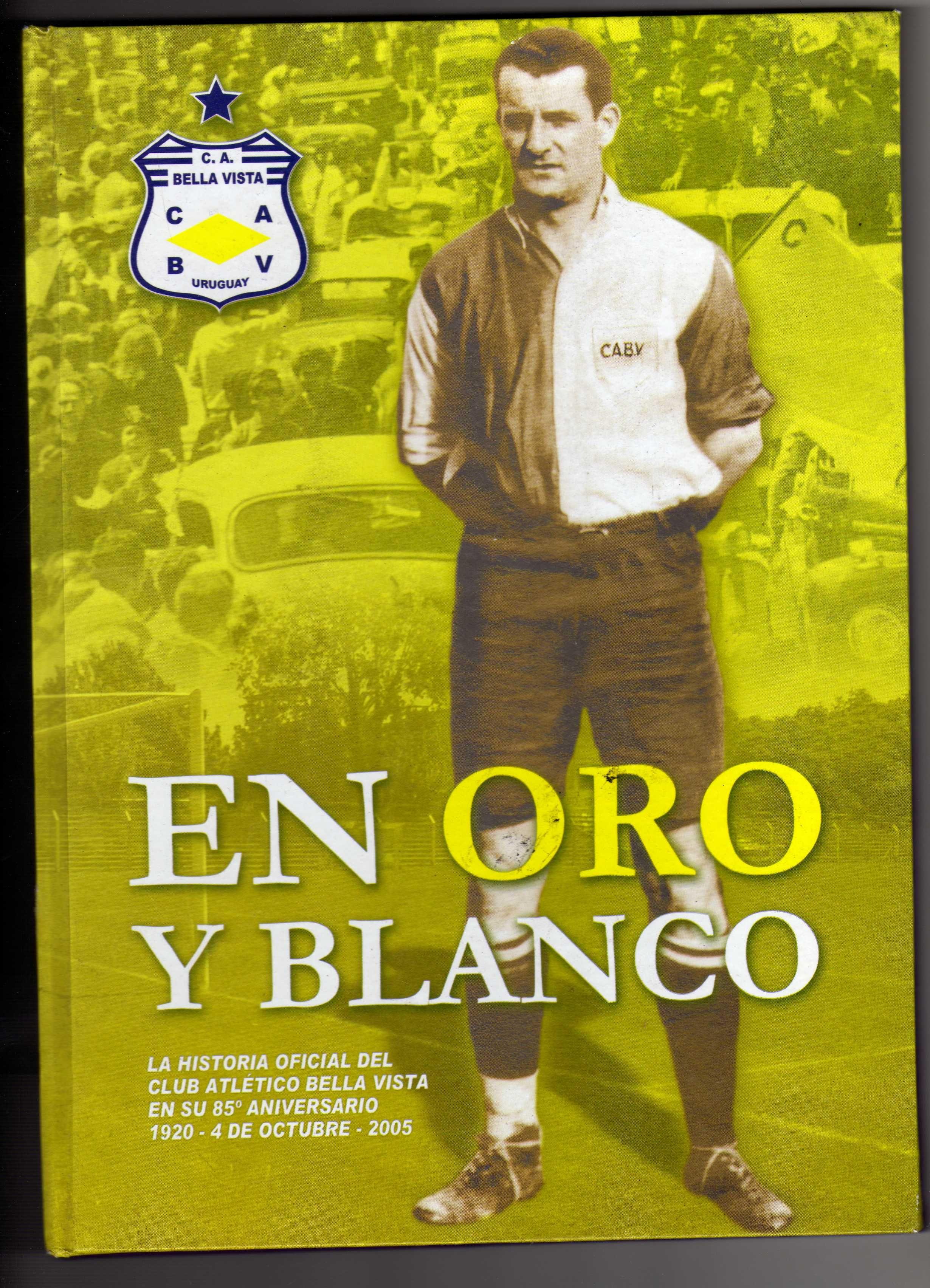 libro del Club Bella Vista por sus 85 años- Montevideo -Uruguay