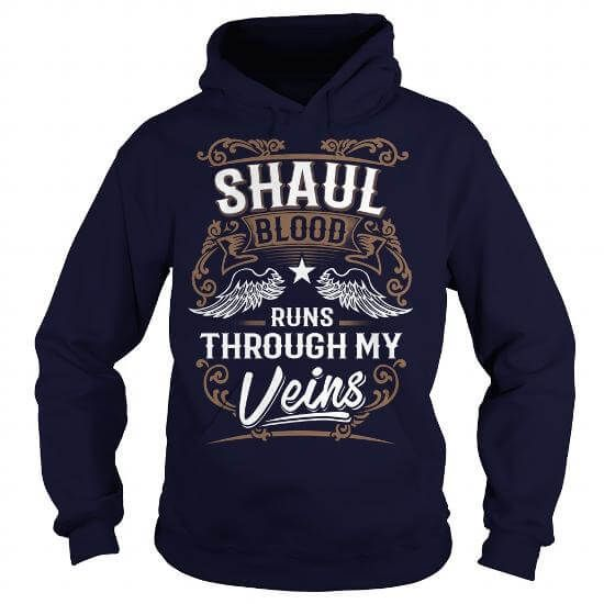 SHAUL T-Shirts & Hoodies Check more at https://teemom.com/best-sellers/shaul.html