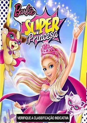 Download Barbie Super Princesa Dublado Filmes Da Barbie