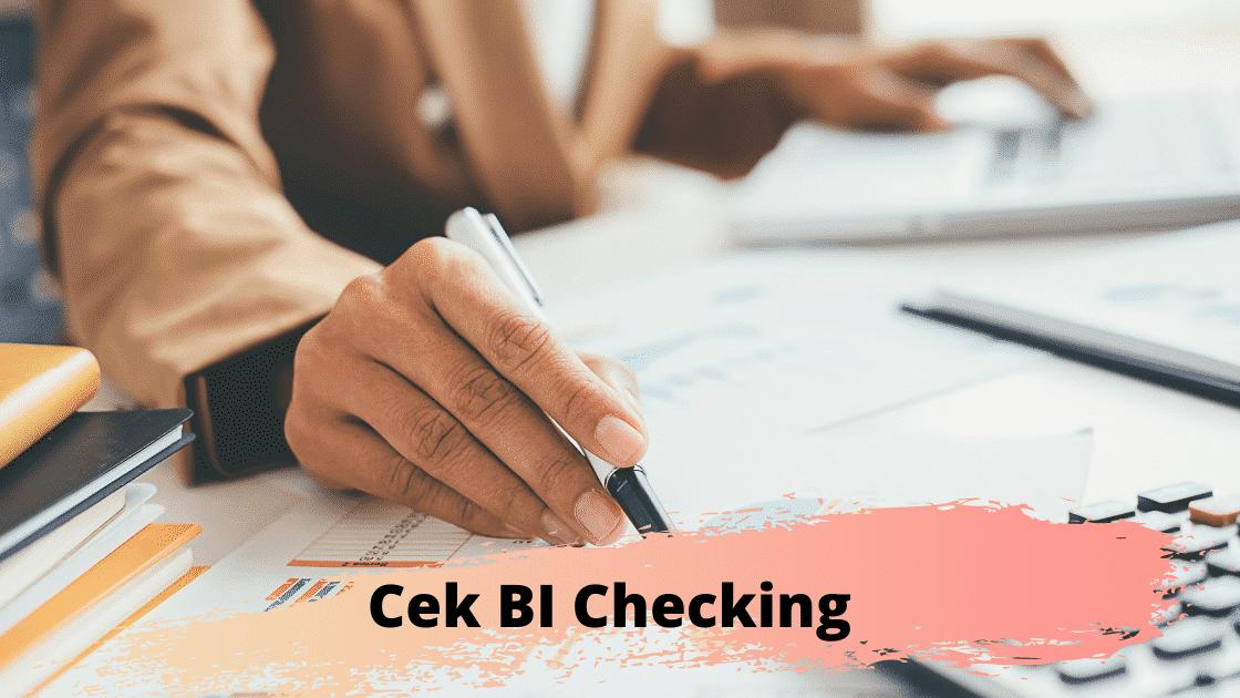 Cara Cek Bi Checking Atau Slik Via Hp Dengan Mudah Cek