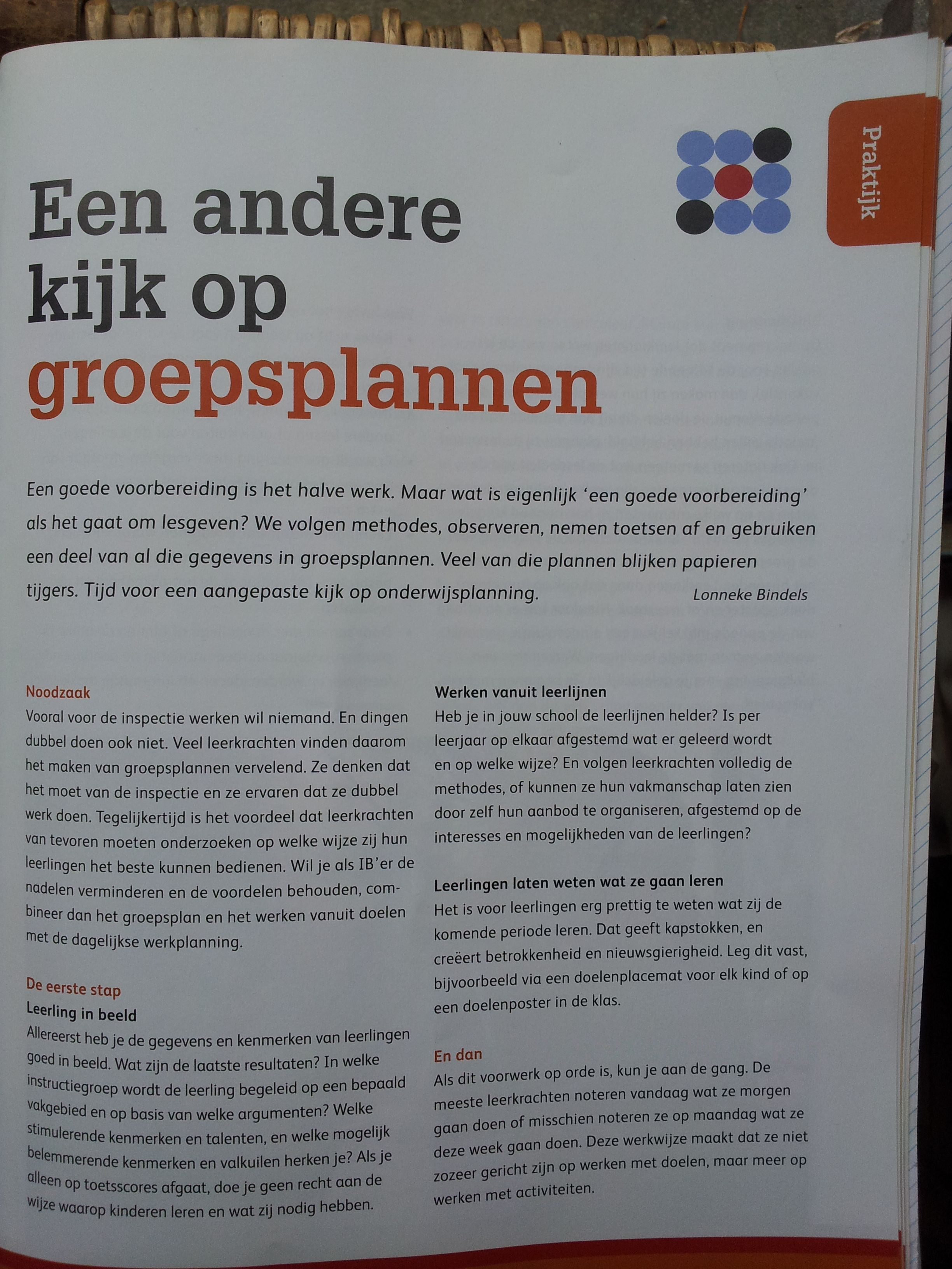 het kan zonder groepsplan. kijk ook op www.onderwijstechnieken.nl