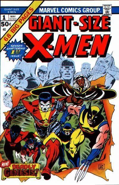 Giant Size X Men 1 With Images Comic Book Covers X Men Comic Poster