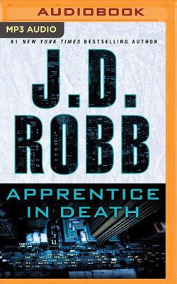 Apprentice in Death by J.D. Robb, Read by Susan Ericksen - great audio