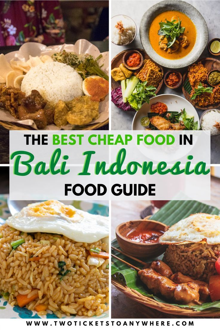 The Best Cheap Eats In Bali Bali Food Guide in 2020