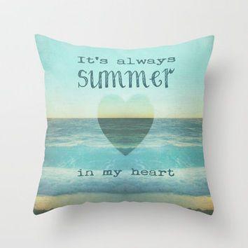 *** IT`S ALWAYS SUMMER IN MY HEART  *** Throw Pillow by M✿nika  Strigel