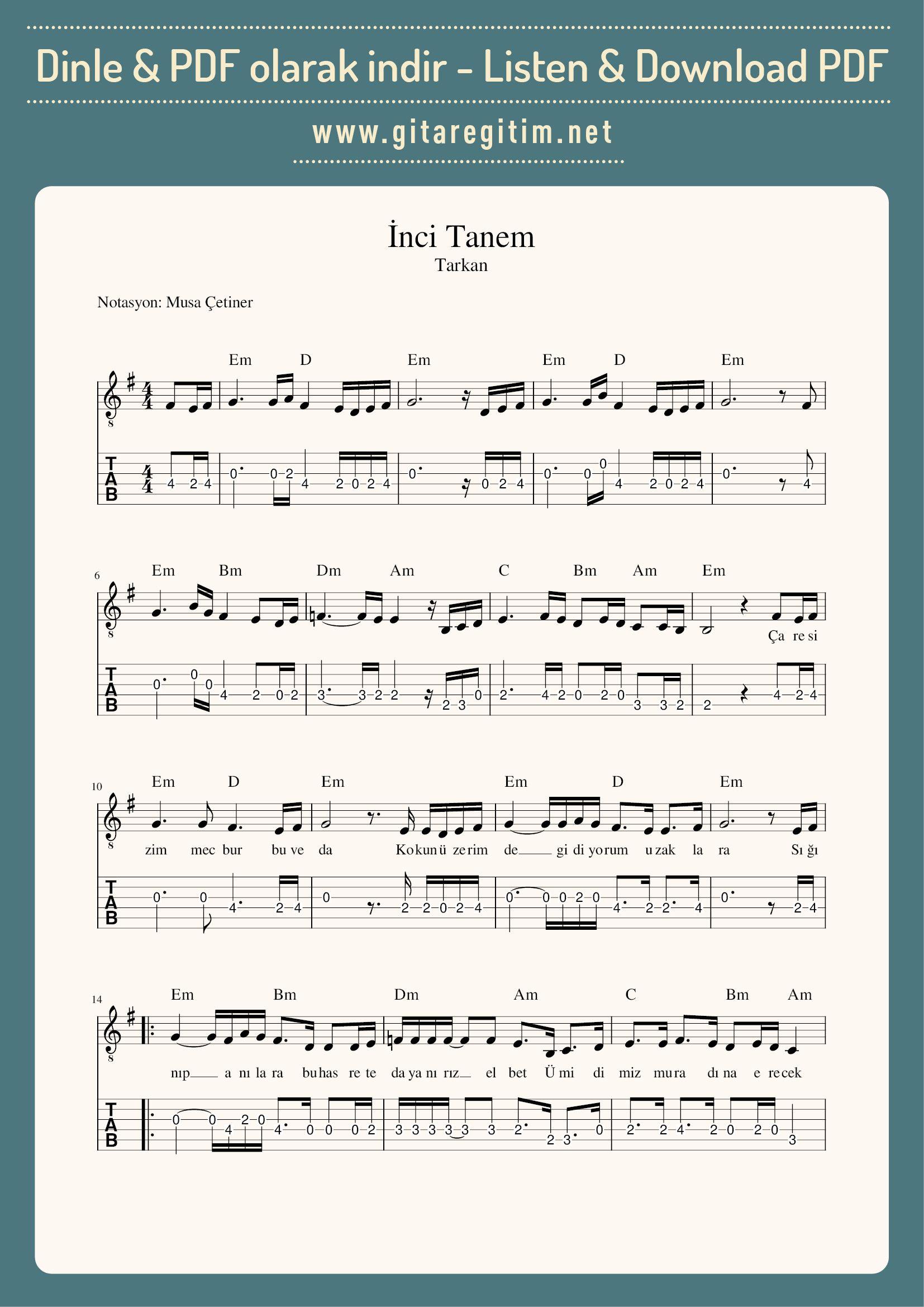 Inci Tanem Nota Tab Gitaregitim Net Notalara Dokulmus Muzik Muzik Notalari Muzik Egitimi