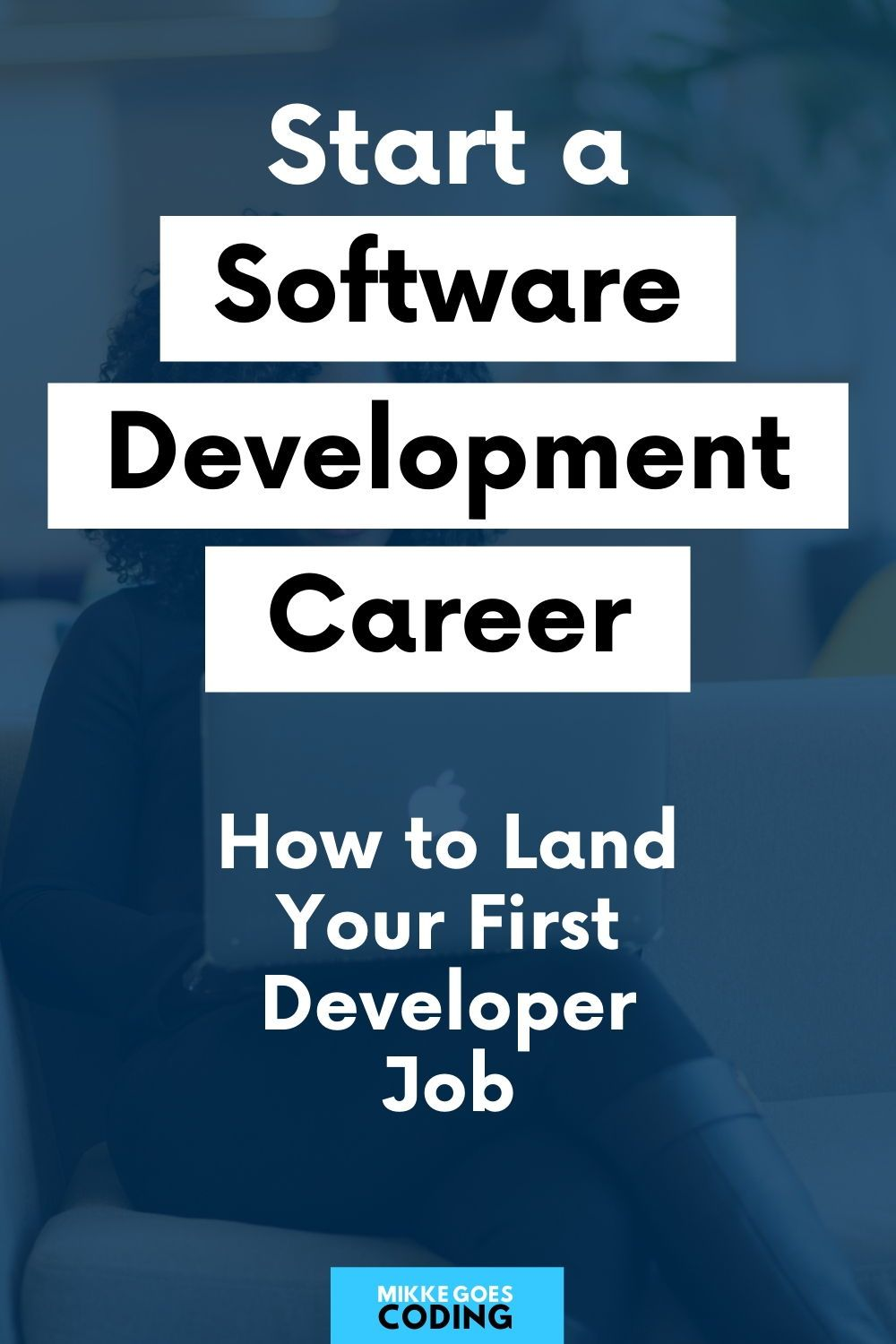 How To Land Your First Entry Level Software Developer Role 2020 Guide Software Development Learn Web Development Learn Programming