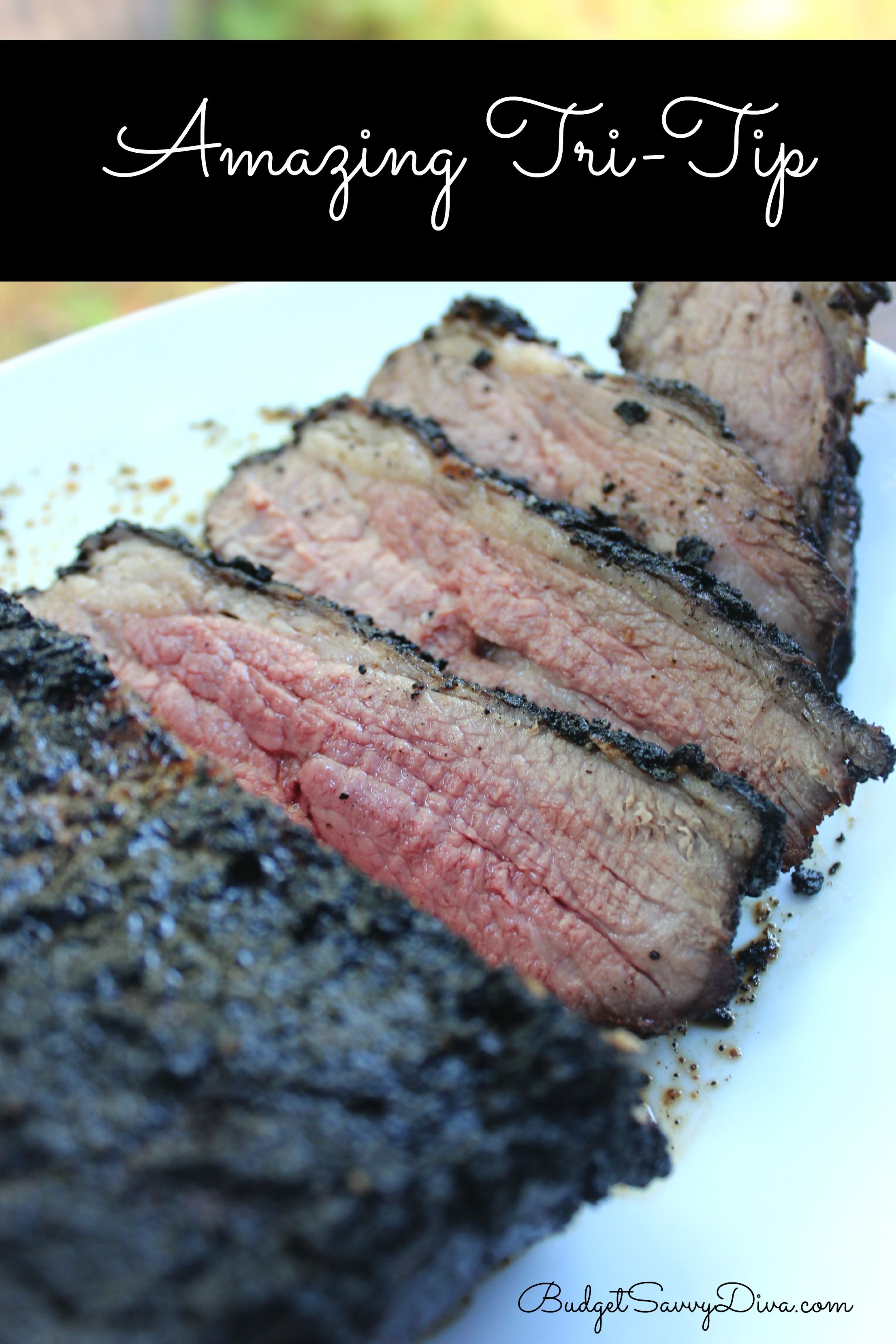 21 Diner Menu Tips Amazing Tri Tip Recipe Marinades Sauces Dressings