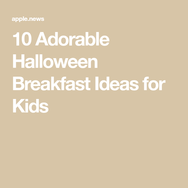 10 Adorable Halloween Breakfast Ideas for Kids — Food Network #halloweenbreakfastforkids
