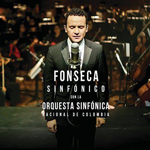 Fonseca Sinfonico Con La Orquesta Sinfonica Nacional I like Paraiso