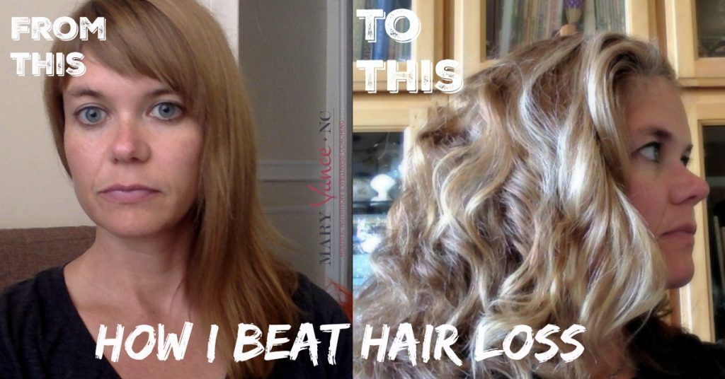 How I Beat Hair Loss & How You Can, Too - Mary Vance, NC