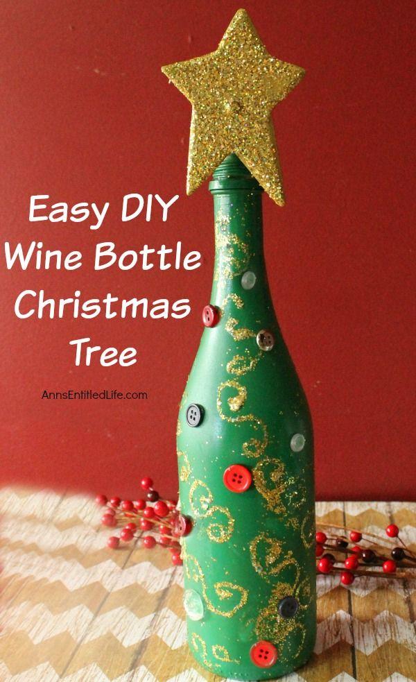 Easy diy wine bottle christmas tree wine bottle for Christmas craft ideas with wine bottles