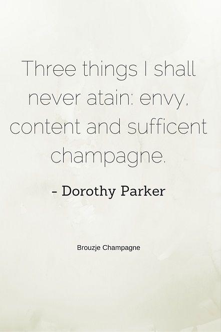 Champagne #quote van Dorothy Parker Ga naar    wwwbrouzjenl - resume by dorothy parker