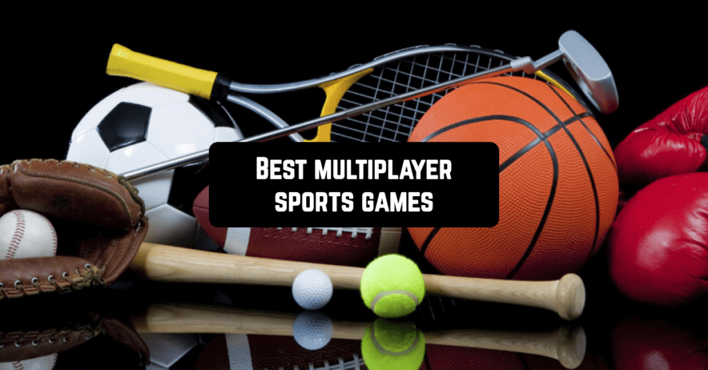 15 Best multiplayer sports games for Android 2020 в 2020 г