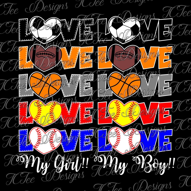 Download Love My Boy Girl - Baseball Softball Soccer Football ...