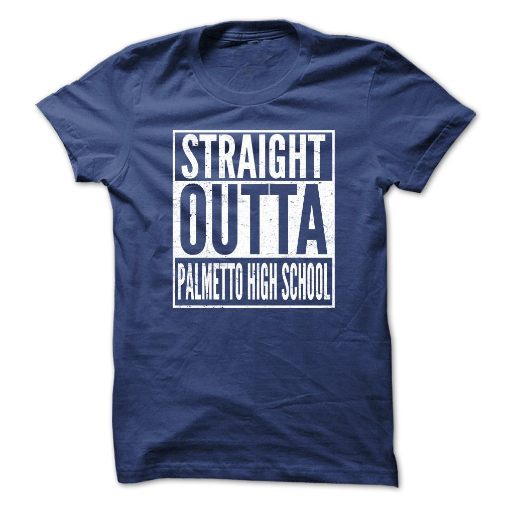 #administrators... Nice T-shirts (Best T-Shirts) STRAIGHT OUTTA PALMETTO HIGH SCHOOL from DiscountTshirts  Design Description: STRAIGHT OUTTA PALMETTO HIGH SCHOOL .... Check more at http://discounttshirts.xyz/automotive/best-t-shirts-straight-outta-palmetto-high-school-from-discounttshirts.html