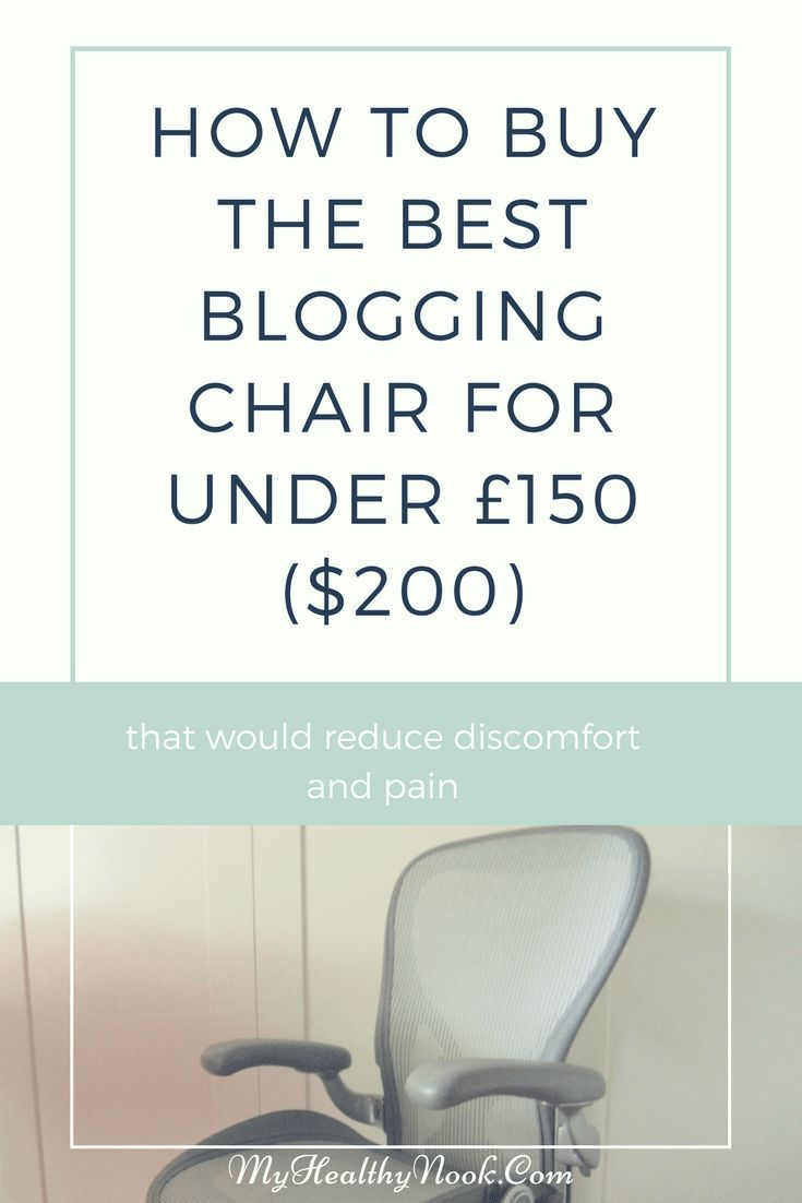 Peachy How To Buy The Best Blogging Chair For Under 150 200 Ibusinesslaw Wood Chair Design Ideas Ibusinesslaworg