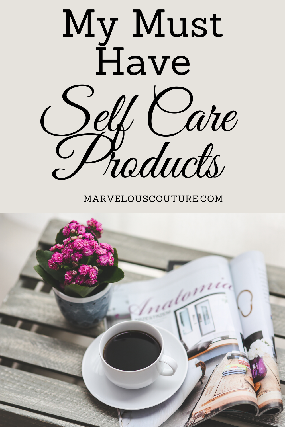My Must Have Self Care Products in 2020 Self care, Self