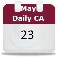 May 23 Current Affairs | How to memorize things, Study ...