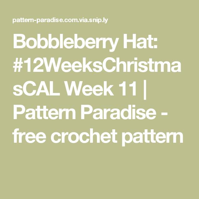Bobbleberry Hat: #12WeeksChristmasCAL Week 11   Pattern Paradise - free crochet pattern