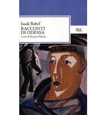 Isaak Babel' - Racconti di Odessa