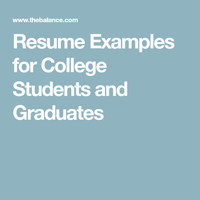 Resume Examples For College Students And Graduates  Resume