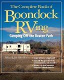 The Complete Book of Boondock RVing: Camping Off the Beaten Path - http://redstonecamping.com/the-complete-book-of-boondock-rving-camping-off-the-beaten-path/