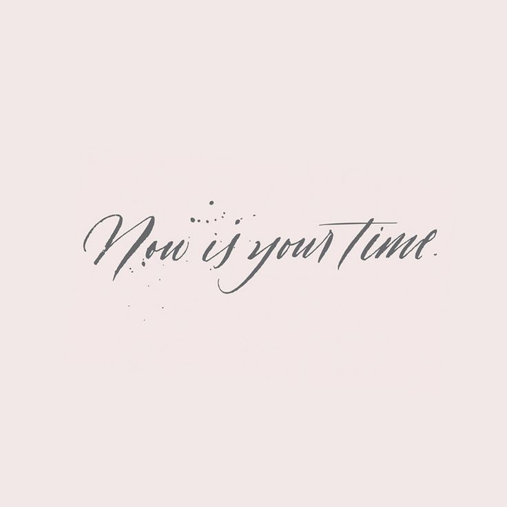 Monday freebie quot now is your time modern calligraphy