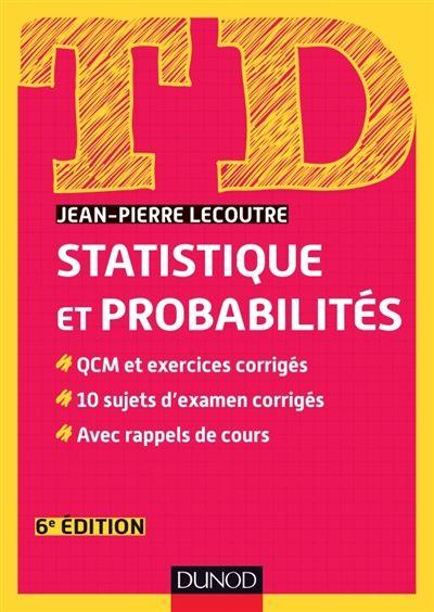 519 Lec Statistique Et Probabilites Jean Pierre Lecoutre S Approprier Les Notions Cles De La Statistique Et Des Probabilites Par Descriptive Physics Math