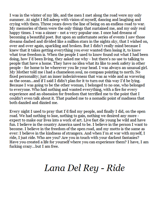 lana del rey // ride ...I am absolutely completely in love ...