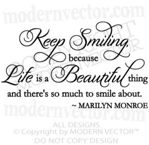 Marilyn Monroe Quote Vinyl Wall Decal Keep Smiling Things For My