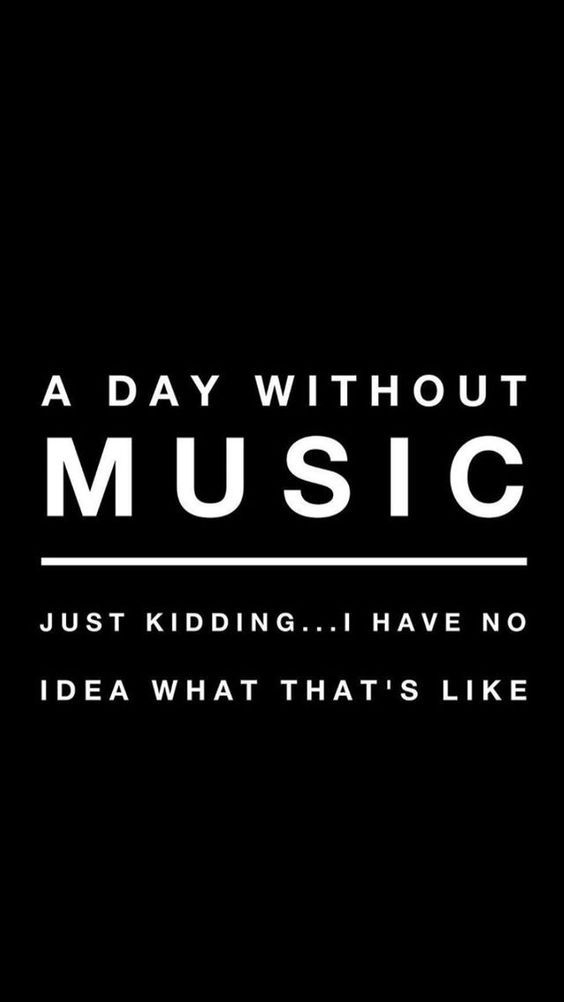 A day without music ..