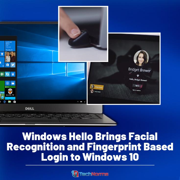 Windows Hello Brings Facial Recognition and Fingerprint