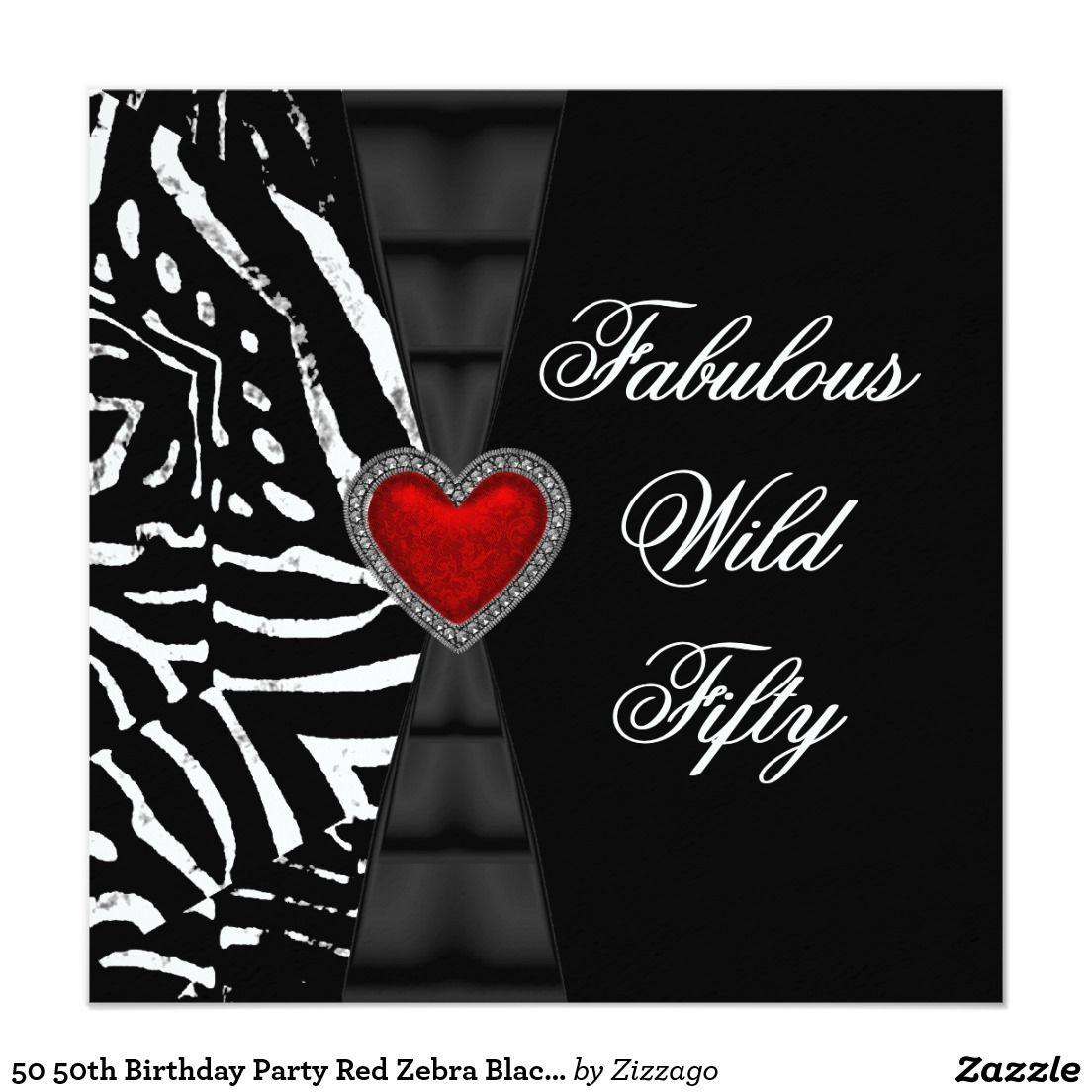 50 50th Birthday Party Red Zebra Black White Card | 50 birthday ...
