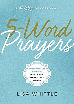 5 word prayers by lisa whittle one of the books i would love to 5 word prayers by lisa whittle one of the books i would love to fandeluxe Gallery